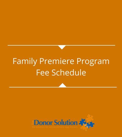 Family Premiere ProgramFee Schedule